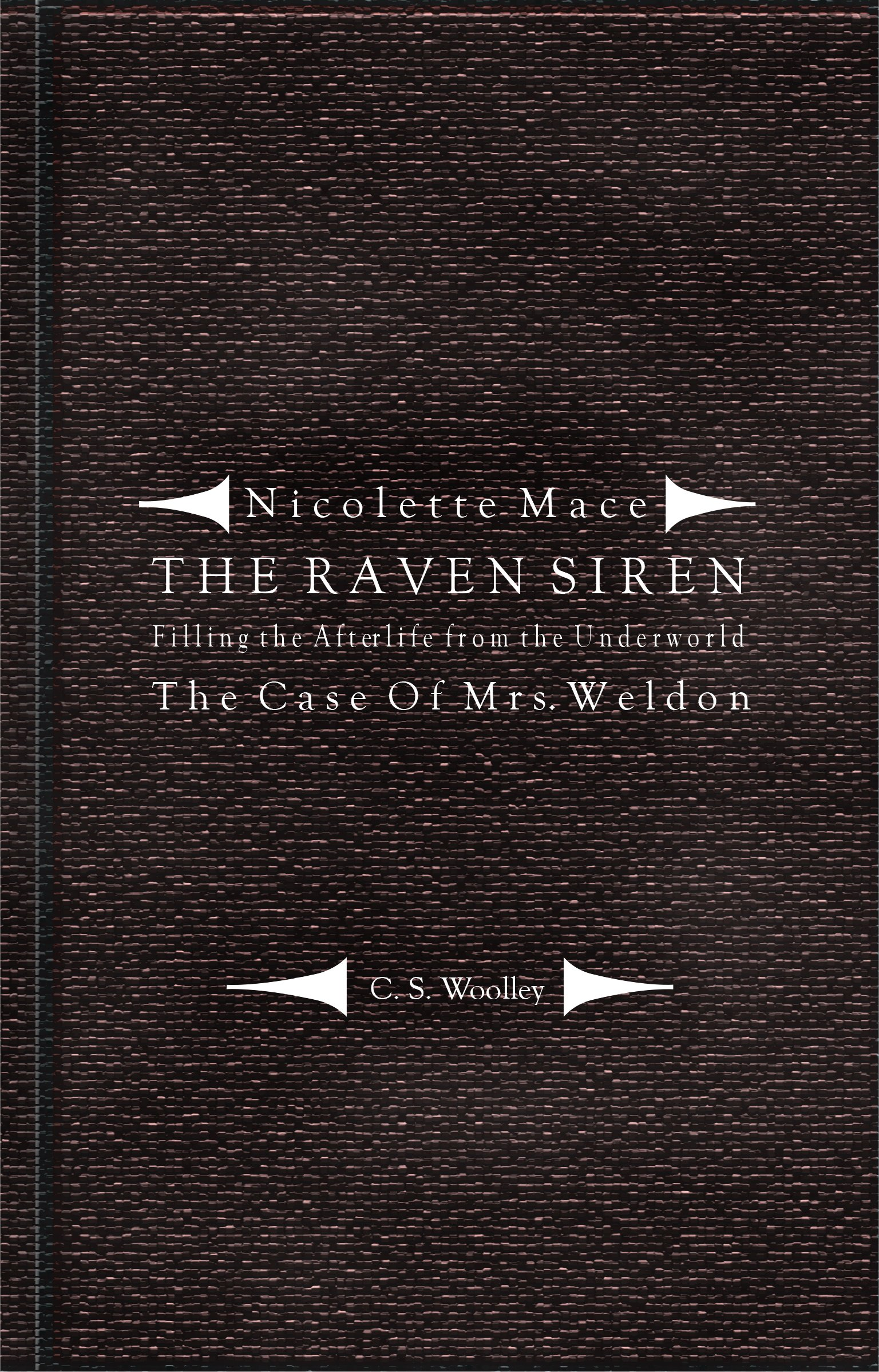 Filling The Afterlife From The Underworld: The Case Of Mrs Weldon