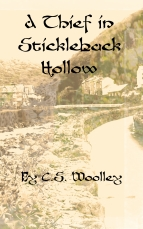 1. A Thief in Stickleback Hollow