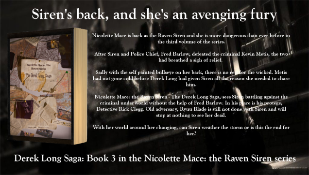 Order your copy of The Derek Long Saga, Book 2 in the Nicolette Mace: the Raven Siren series by C.S. Woolley, for just £6.99 including free UK delivery
