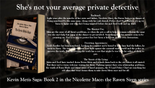 Order your copy of The Kevin Metis Saga, Book 2 in the Nicolette Mace: the Raven Siren series by C.S. Woolley, for just £6.99 including free UK delivery